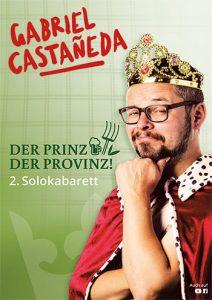 Der Prinz der Provinz - Gabriel Castañeda @ Gemeindesaal Tobadill | Tobadill | Tirol | Österreich